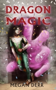 Dragon Magic ebook by Megan Derr