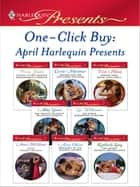 One-Click Buy: April 2009 Harlequin Presents ebook by Penny Jordan, Carole Mortimer, Trish Morey,...