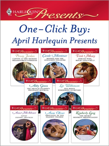 One-Click Buy: April 2009 Harlequin Presents 電子書 by Penny Jordan,Carole Mortimer,Trish Morey,Abby Green,Lee Wilkinson,Anne McAllister,Anne Oliver,Kimberly Lang