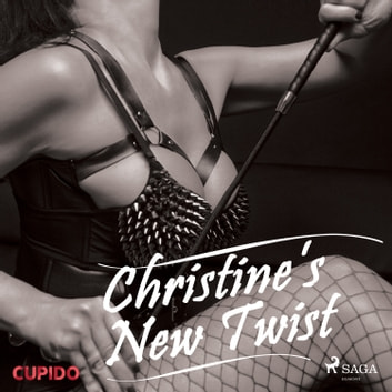 Christine's New Twist audiobook by – Cupido