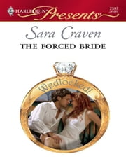 The Forced Bride ebook by Sara Craven