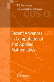 Recent Advances in Computational and Applied Mathematics ebook by Theodore E. Simos