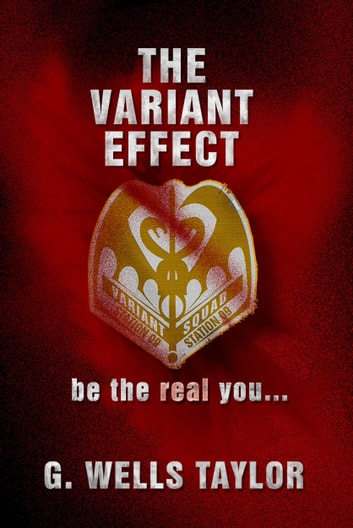 The Variant Effect ebook by G. Wells Taylor