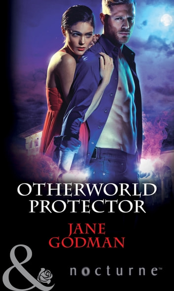 Otherworld Protector (Mills & Boon Nocturne) ebook by Jane Godman