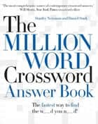 The Million Word Crossword Answer Book ebook by Stanley Newman, Daniel Stark
