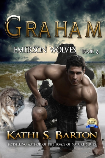 Graham - Emerson Wolves ebook by Kathi S. Barton
