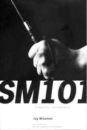SM 101: A Realistic Introductoin ebook by Jay Wiseman