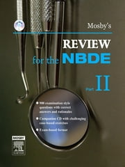 Mosby's Review for the NBDE Part II ebook by Mosby