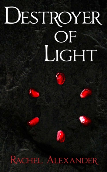 Destroyer of Light ebook by Rachel Alexander