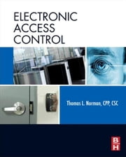 Electronic Access Control ebook by Thomas L. Norman