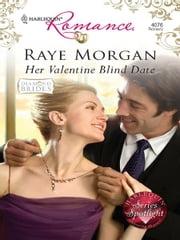 Her Valentine Blind Date ebook by Raye Morgan