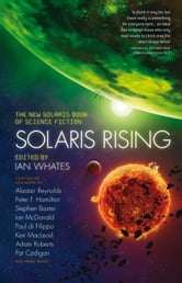 Solaris Rising ebook by Peter F. Hamilton,Pat Cadigan