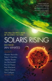 Solaris Rising ebook by Ian Whates,Peter F. Hamilton,Pat Cadigan