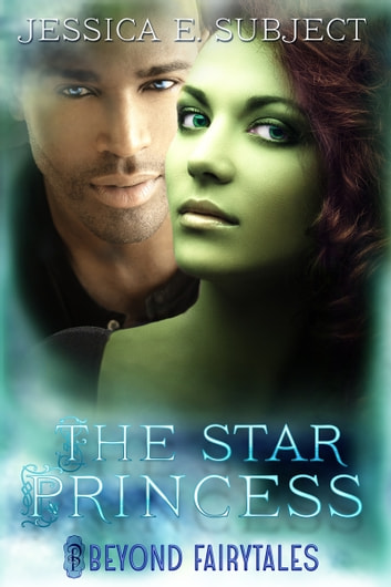 The Star Princess ebook by Jessica E. Subject