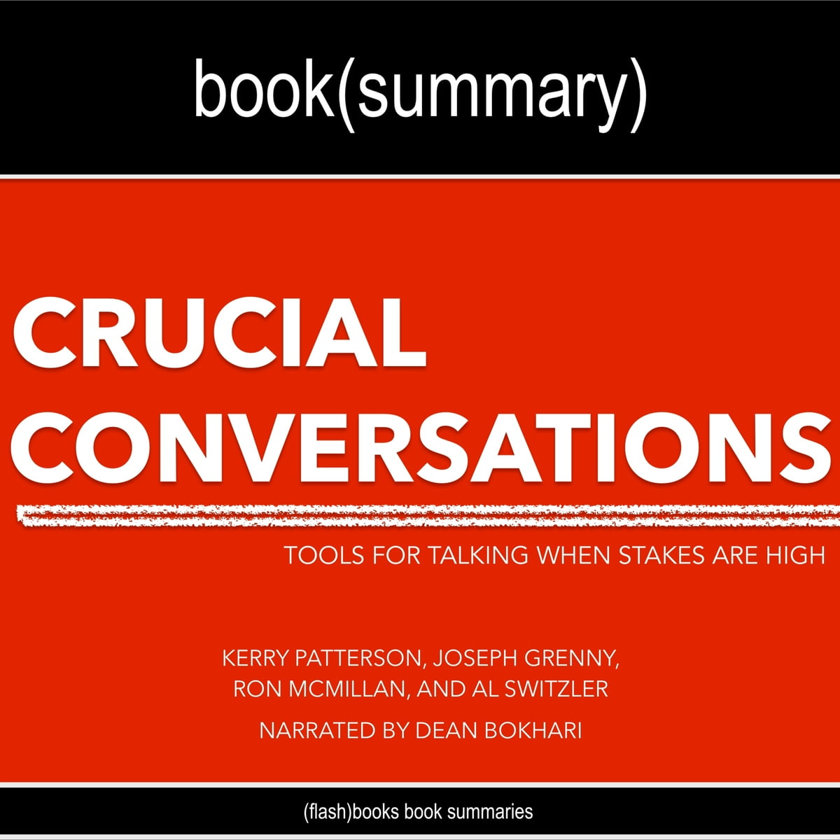 Crucial Conversations Book Summary by Kerry Patterson ...