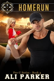 Homerun - Pro-U, #4 ebook by Ali Parker