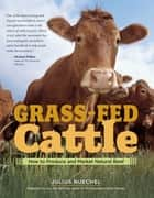 Grass-Fed Cattle ebook by Julius Ruechel