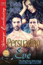 Persuading Eve ebook by