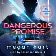 Dangerous Promise audiobook by Megan Hart