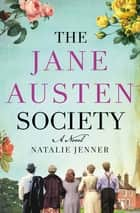 The Jane Austen Society - A Novel ebook by Natalie Jenner