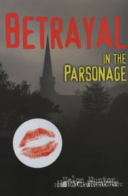 Betrayal in the Parsonage ebook by Helen Hunter