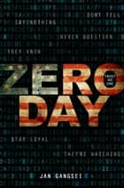 Zero Day eBook by Jan Gangsei