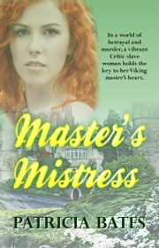 Master's Mistress ebook by Patricia Bates