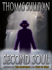 Second Soul ebook by Thomas Sullivan