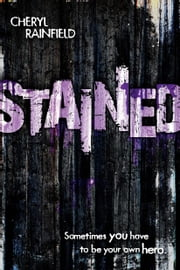 Stained ebook by Cheryl Rainfield