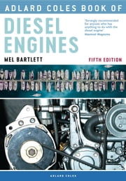 The Adlard Coles Book of Diesel Engines