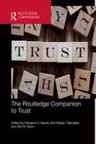 The Routledge Companion to Trust ebook by Rosalind H. Searle, Ann-Marie I. Nienaber, Sim B. Sitkin
