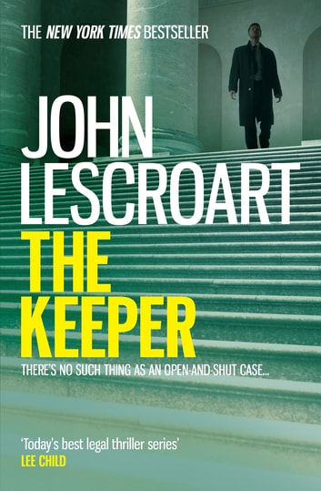 The Keeper (Dismas Hardy series, book 15) - A riveting and complex courtroom thriller ebook by John Lescroart