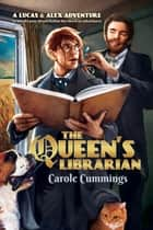 The Queen's Librarian ebook by Carole Cummings