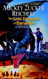 Lost Dragons of Barakhai - (The Books of Barakhai #2) ebook by Mickey Zucker Reichert