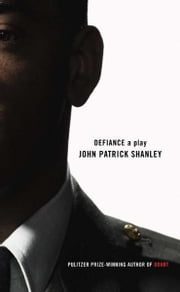 Defiance ebook by John Patrick Shanley