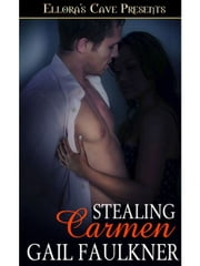 Stealing Carmen ebook by Gail Faulkner