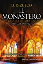 Il monastero eBook by Luis Zueco