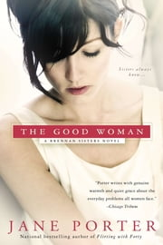 The Good Woman ebook by Jane Porter
