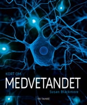 Kort om medvetandet ebook by Susan Blackmore