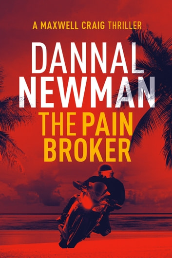 The Pain Broker ebook by Dannal Newman
