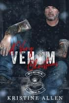 A Very Venom Christmas - Royal Bastards MC Series ebook by