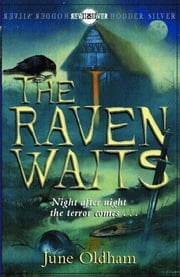 The Raven Waits ebook by June Oldham