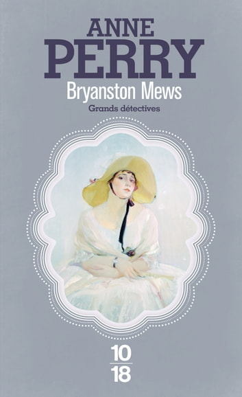 Bryanston Mews ebook by Anne PERRY