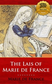 The Lais of Marie de France ebook by Marie de France, Wyatt North