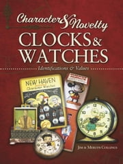 eBook Character & Novelty Clocks & Watches ebook by Collings, Jim