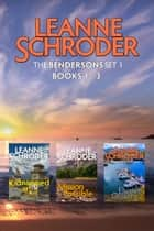 Bendersons Cozy Mysteries Set 1: Books 1-3 (Kidnapped at K7, Mission Possible, Elusive Quarry) ebook by Leanne Schroder