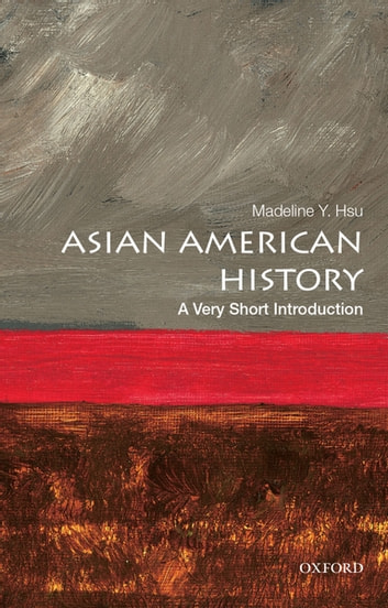 Asian american history a very short introduction ebook by madeline asian american history a very short introduction ebook by madeline y hsu fandeluxe Gallery