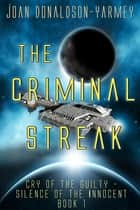 The Criminal Streak ebook by Joan Donaldson-Yarmey