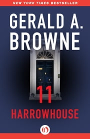 11 Harrowhouse ebook by Gerald A. Browne