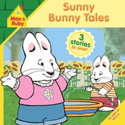 Sunny Bunny Tales ebook by Grosset & Dunlap,Alicyn Packard